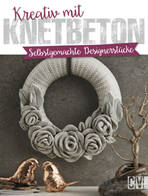 Buchcover Kreativ mit Knetbeton. Selbstgemachte Designerstücke